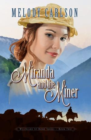 Miranda and the Miner